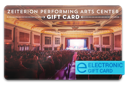 Zeiterion Performing Arts Center E-Gift Card